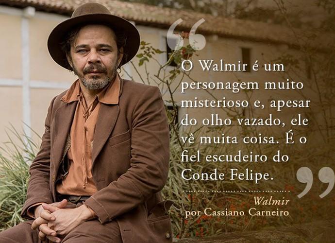 Walmir (Cassiano Carneiro) (Foto: Gshow)