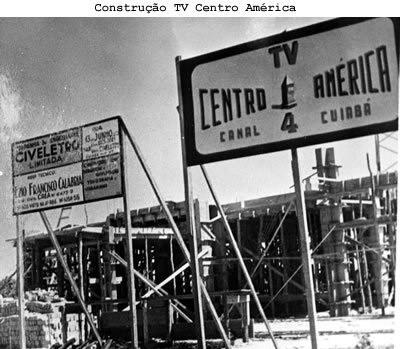 Construção da TVCA Cuiabá (Foto: TVCA)