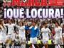 """Jornais madrilenos frisam final caseira entre Real e Atlético: """"Que loucura!"""""""