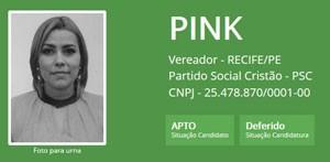 A ex-BBB Pink se candidatou a vereadora pelo Recife, mas perdeu (Foto: Reproduçãoi/TSE)