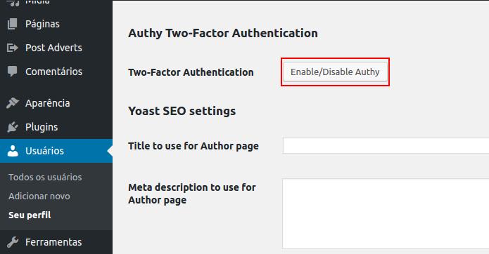 Iniciando a ativação da autenticação de duas etapas no usuário (Foto: Reprodução/Edivaldo Brito)