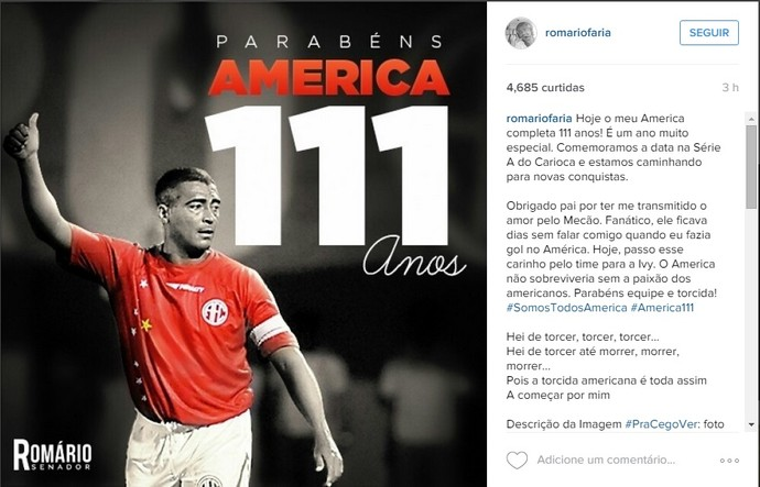 Romário parabeniza o America em rede social (Foto: Reprodução Instagram)