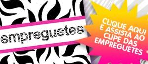Clipe empreguetes (Foto: Cheias de Charme/TV Globo)