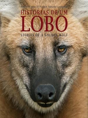 Livro Histórias de um lobo (Foto: Adriano Gambarini/Divulgação)