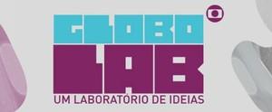 Inscrições para o Globo Lab foram  prorrogadas para o dia 24 de janeiro (Globo Universidades)