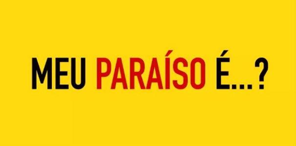 Responda pra gente qual é o seu paraíso (Foto: Reprodução/ Gshow)