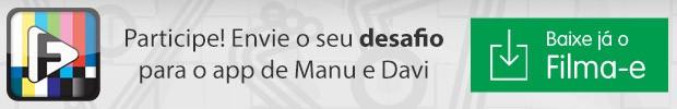 Header - App Filma-e (Foto: Geração Brasil / TV Globo)