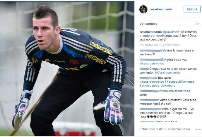 Mensagem de César para Paulo Victor, Flamengo (Foto: Reprodução / Instagram)