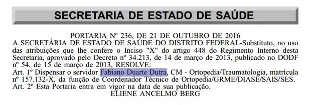 Publicação do Diário Oficial desta segunda-feira (24) mostra exoneração do médico Fabiano Duarte Dutra do cargo de Coordenador técnico de Ortopedia (Foto: Reprodução)