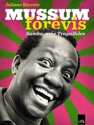 Capa da biografia de Mussum (Foto: Divulgação)