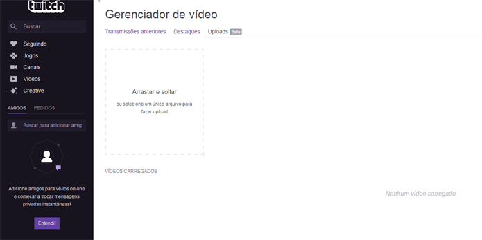 Começando o processo de envio de vídeos para o Twitch (Foto: Reprodução/André Mello)