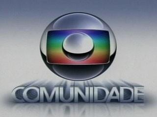Globo Comunidade (Foto: Reprodução)