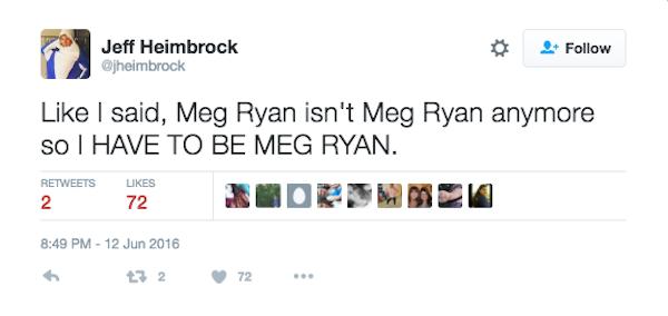 Um fã disse que gostaria de ser a nova Meg Ryan (Foto: Twitter)
