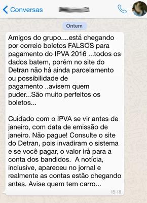 Mensagem que circula em grupos no whatsapp fala sobre boletos falsos do IPVA 2016 (Foto: Reprodução)