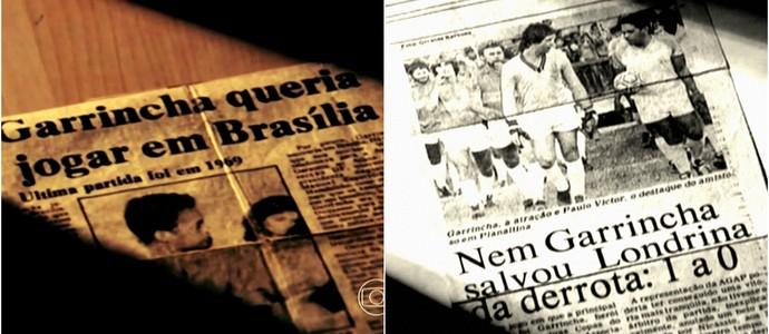 Recortes de jornais da época mostram a passagem de Garrincha pelo DF (Foto: Reprodução TV Globo)