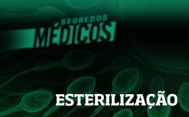 Esterilizao (Foto: Divulgao)