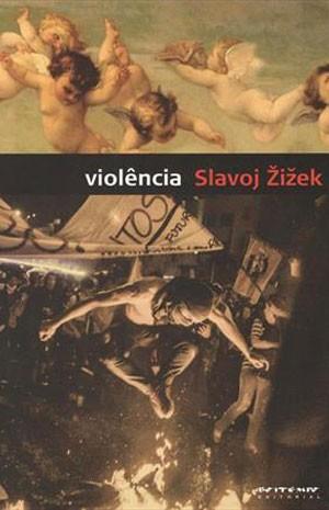 'Violência', de Slavoj Zizek