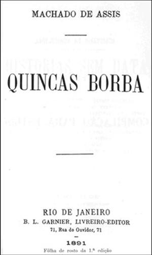 Folha de rosto da 1ª edição do livro Quincas Borba (Foto: Reprodução)