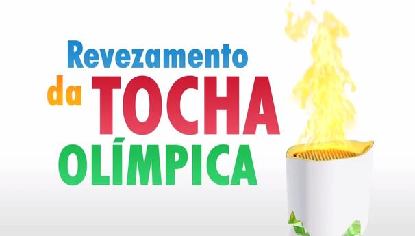 Revezamento da Tocha Olímpica em Sergipe ocorrerá nos dias 28 e 29 de maio (Foto: Divulgação / TV Globo)