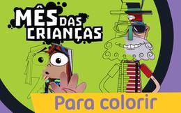 [Mês das Crianças] Para Colorir