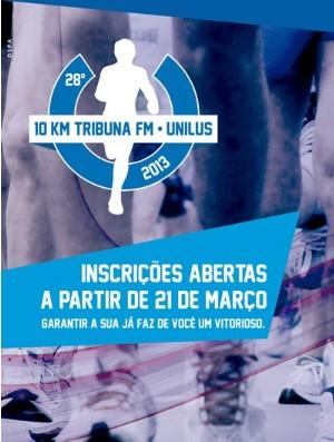 Cartaz 10 KM Tribuna FM 2013 corrida de rua (Foto: Divulgação)