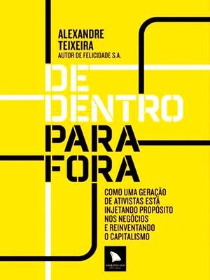 'De Dentro Para Fora', de Alexandre Teixeira (Foto: Divulgação)