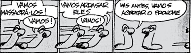 VERÍSSIMO, L. F. As cobras em: Se Deus existe que eu seja atingido por um raio. Porto Alegre: L&PM, 1997. (Foto: enem)