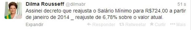 Mensagem da presidente Dilma Rousseff no Twitter sobre o salário mínimo  (Foto: Reprodução)