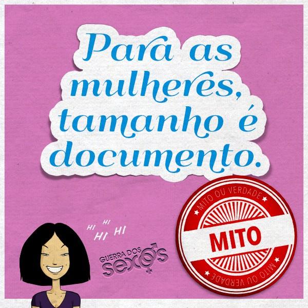 Para as mulheres, tamanho é documento - Mito