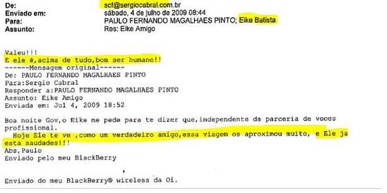 E-mail interceptado pelos procuradores da Operação Lava Jato no Rio. Segundo investigadores, mensagem de 2009 mostra aproximação entre Cabral e Eike (Foto:  )