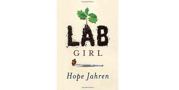 Livro Lab Girl, de Hope Jahren (Foto: Divulgação)