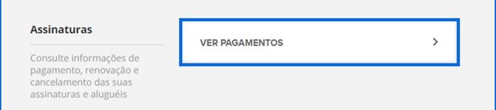 """2º – Clique em """"Ver pagamentos"""" (Foto: Globoplay)"""