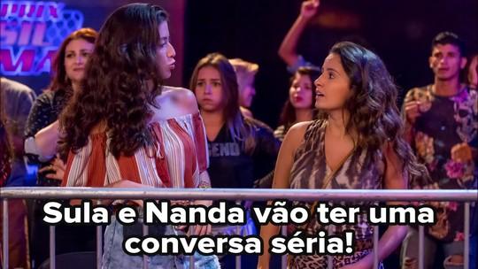 Sula e Nanda tem conversa séria!