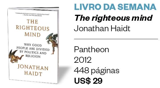The righteous mind (Foto: Reprodução)