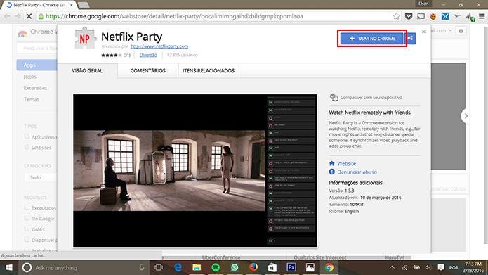 Netflix Party sincroniza reprodução entre diferentes participantes (Foto: Reprodução/Elson de Souza)