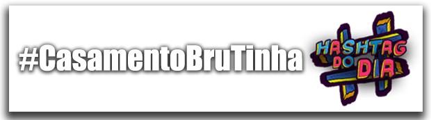 #HashtagDoDia: Casamento BruTinha (Foto: Malhação / TV Globo)