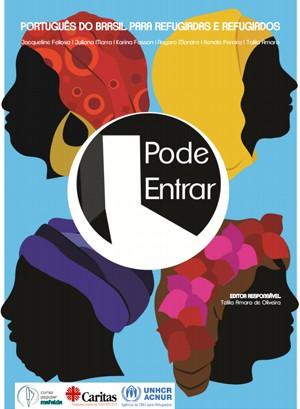 Acnur, agência da ONU para refugiados, lançou no Brasil uma cartilha de ensino de português (Foto: Divulgação/Acnur)