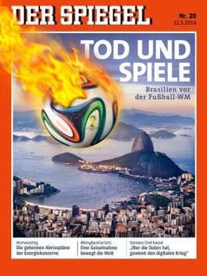 Capa da revista alemã 'Der Spiegel' a um mês da Copa com a manchete: 'A morte e os jogos' (Foto: Reprodução/Der Spiegel)