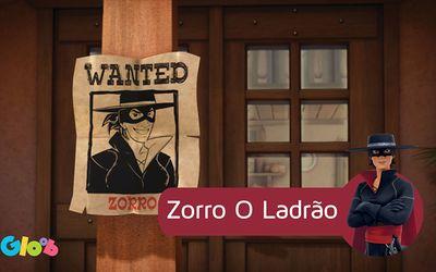 Zorro O Ladrão