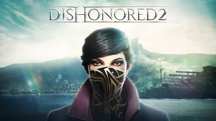 Saiba como baixar o jogo Dishonored 2 no PS4, Xbox One e PC (Foto: Divulgação/Bethesda)