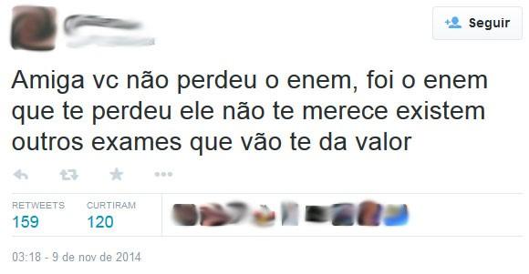 Amiga, quem perdeu foi o Enem, diz internauta (Foto: Reprodução/Twitter/@Leo_oguarda)