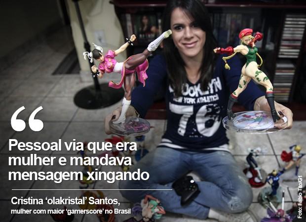 Pessoal via que era mulher e mandava mensagem xingando, diz Cristina Santos, a 'olakristal' (Foto: Fábio Tito/G1)