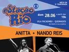 Anitta e Nando Reis abrem terceira temporada do Estação Rio