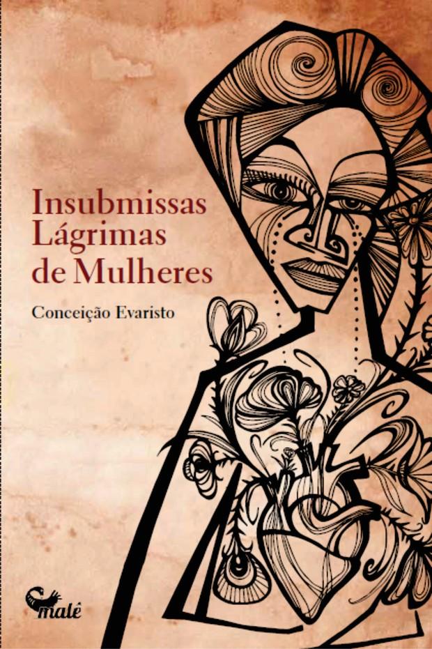 Insubmissas lágrimas de mulheres Conceição Evaristo (Foto: Divulgação)