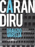 Estação Carandiru, de Drauzio Varella (Foto: Divulgação/Cia das Letras)