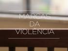 Série mostra números e relatos de mulheres vítimas de violência; reveja