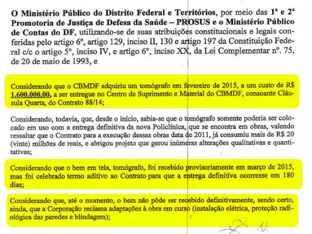 Recomendação do Ministério Público do DF cita tomógrafo de R$ 1,6 bilhão parado no depósito do Corpo de Bombeiros (Foto: Reprodução)