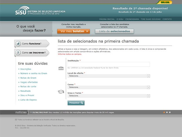 Lista de aprovados pode ser consultada no site (Foto: Reproduo)