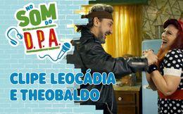 Clipe Leocádia e Theobaldo
