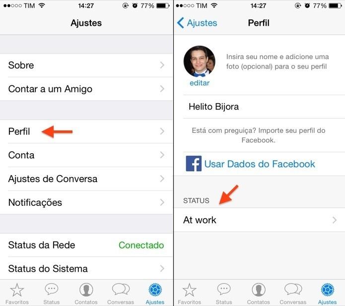 Acesse as configurações do seu perfil no WhatsApp (Foto: Reprodução/Helito Bijora)